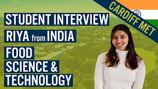 Student Interview | Food Science & Technology | India - Study in the UK | Cardiff Met International