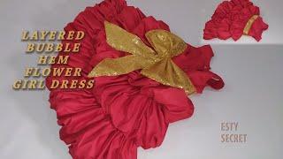 DIY: LAYERED BUBBLE HEM FLOWER GIRL BABY DRESS