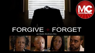 Forgive And Forget | Full Drama Movie