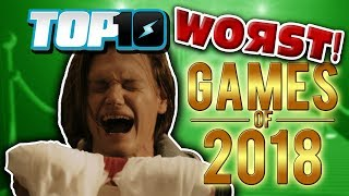 Top 10 WORST Games of 2018