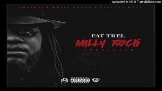 Fat Trel - Milly Rock (Remix) .