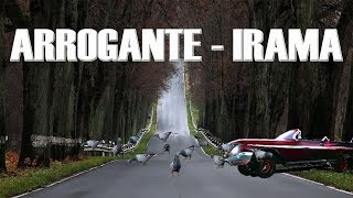 Arrogante Irama (TESTO VIDEO)