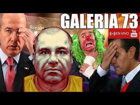 GALERÍA #73: DESMADRE CON EL CHAPO GUZMÁN | LOS SOLDADOS DE AMLO | CASO MOREIRA