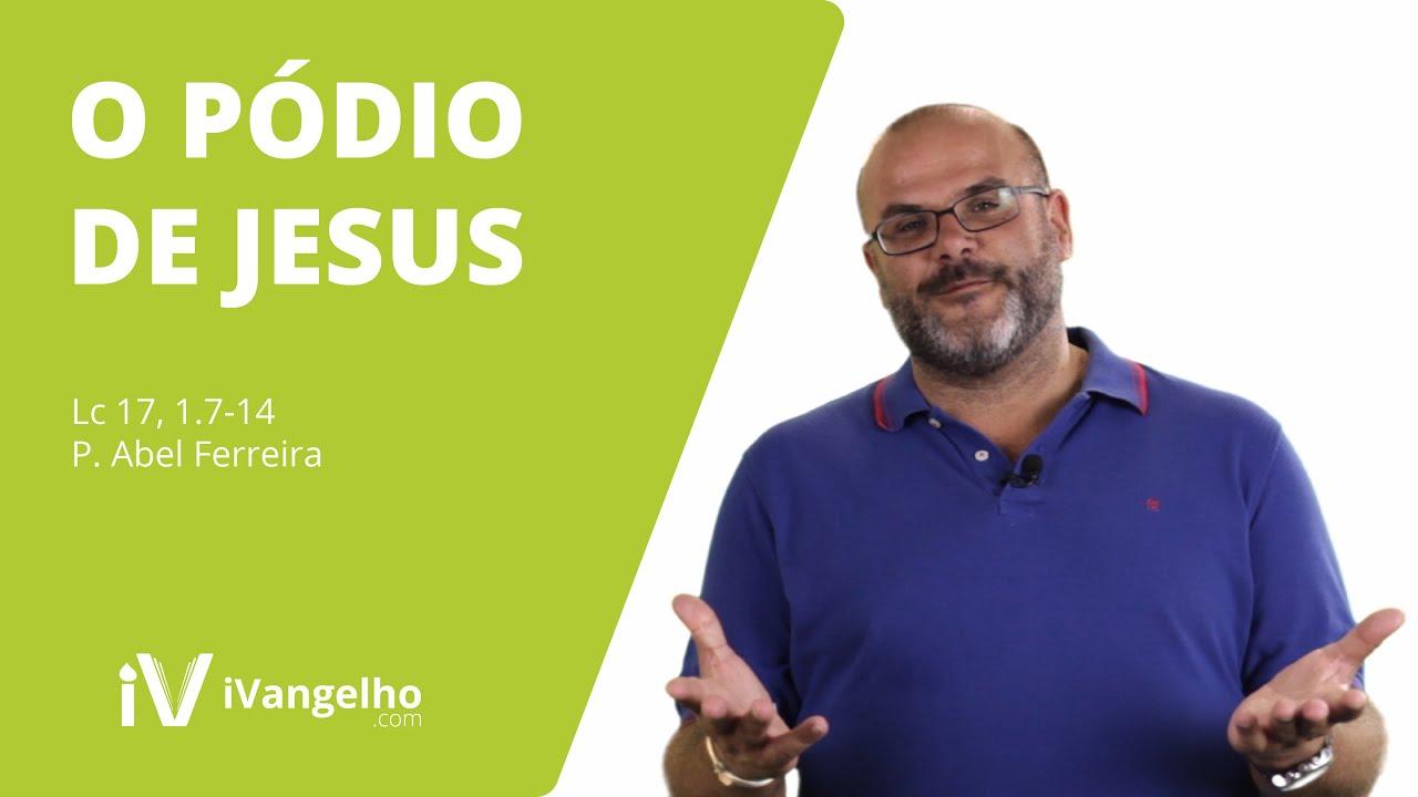 O Pódio de Jesus