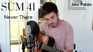 Never There   Sum 41 (cover By Javi Patón)