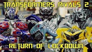 Transformers Rivals 2   Return Of Lockdown   Stop Motion Animation