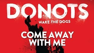 Donots - Come Away With Me (Official Audio)