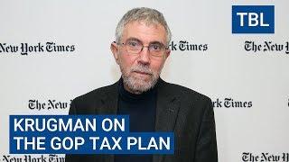 PAUL KRUGMAN: The GOP Tax Plan Probably Won