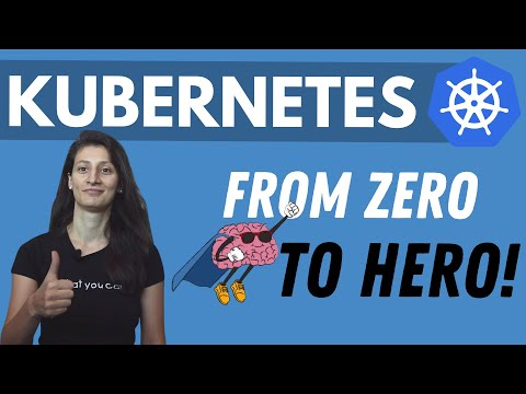 Kubernetes Tutorial for Beginners [FULL COURSE in 4 Hours ...