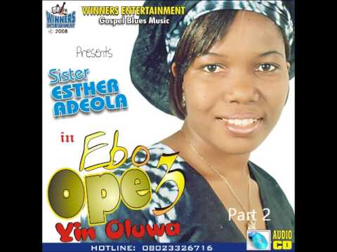 Esther Adeola - Ebo Ope Volume 3 (Part 2)