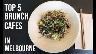 Top 5 MELBOURNE BRUNCH RESTAURANTS You MUST VISIT | Things To Eat In Melbourne 2019