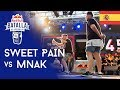 SWEET PAIN Vs MNAK - Semifinal: Semifinal San Fernando, España 2019