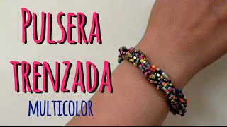 Pulsera trenzada multicolor - Multicolor Braided bracelet