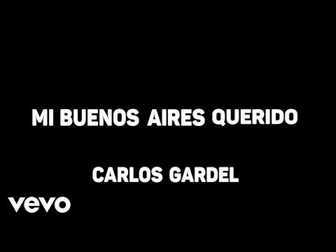 Mi buenos aires querido Carlos Gardel