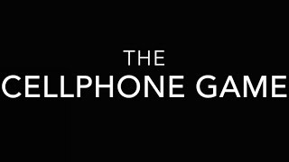 The Cellphone Game