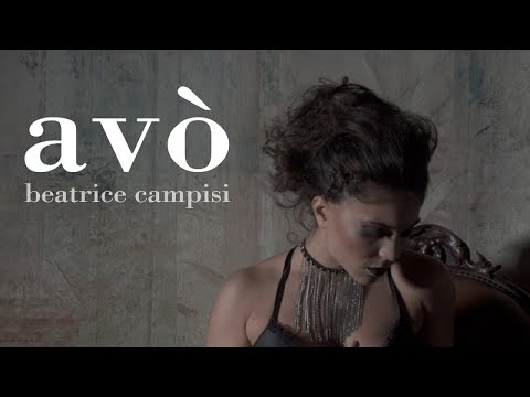 Beatrice Campisi – Avò  (official video)