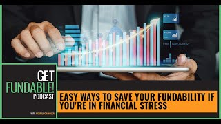 Easy Way To Save Your Fundability If You're In Financial Stress