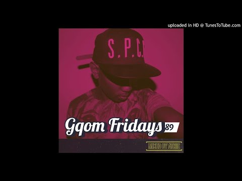 #GqomFridays Mix Vol.89 (Mixed By Athie)