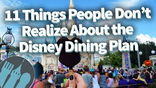 11 Things People Dont Realize About The Disney Dining Plan!