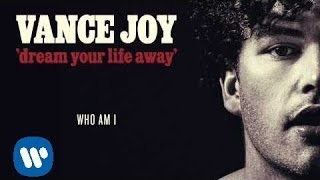 Vance Joy   Who Am I [Official Audio]