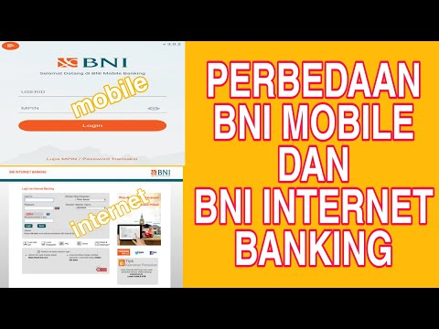 PERBEDAAN BNI MOBILE BANKING DAN BNI INTERNET BANKING