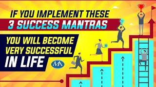 3 Secret Mantras of Successful Life | Best Motivational Video for Students