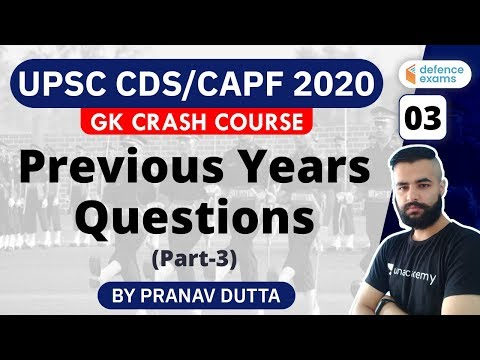1:00 PM - UPSC CDS/CAPF 2020 | GK Crash Course by Pranav Dutta | Previous Year Questions (Part-3)