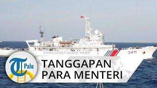 Tanggapan Para Menteri Jokowi soal Kapal China yang Masuk Perairan Natuna