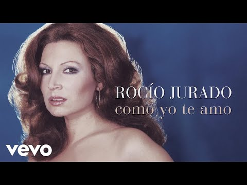 Rocio Jurado - Como Yo Te Amo (Cover Audio)