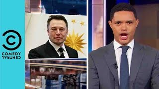 Is Elon Musk The Next Big Supervillain?   The Daily Show With Trevor Noah