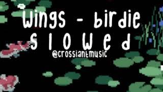 Wings — birdie — slowed