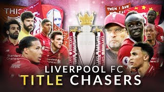 Liverpool FC - Title Chasers
