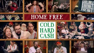 Home Free Cold Hard Cash