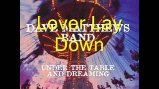 Lover Lay Down w/ Lyrics