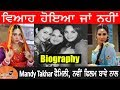 Mandy Takhar Biography   Family   Married Or Not   New Film Khido Khundi   Husband   Mother   father