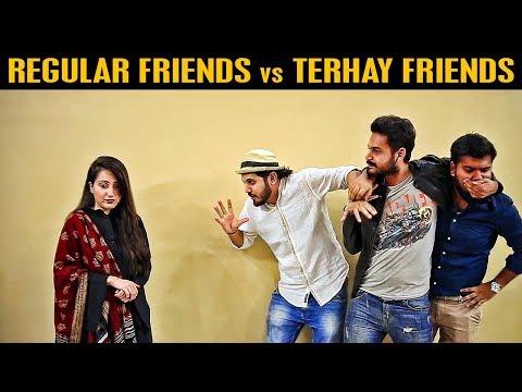 REGULAR FRIENDS vs TERHAY FRIENDS (Best Friends) | Karachi Vynz Official