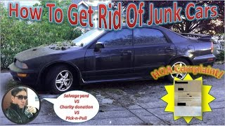 How To Get Rid of Junk Cars | Sell To Pick-n-Pull