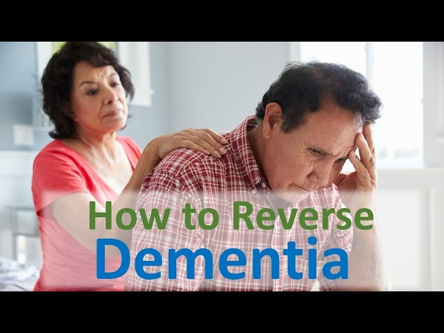 How to Reverse Dementia