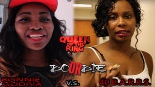 QUEEN OF THE RING BONNIE GODIVA vs 40 B.A.R.R.S. (DO or DIE event SEPT 28)