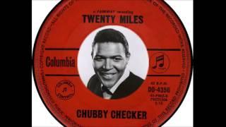 Chubby Checker - Twenty Miles (1963)