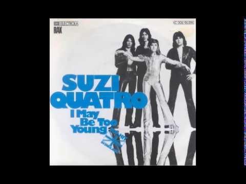 Suzi Quatro - I May Be Too Young - 1975