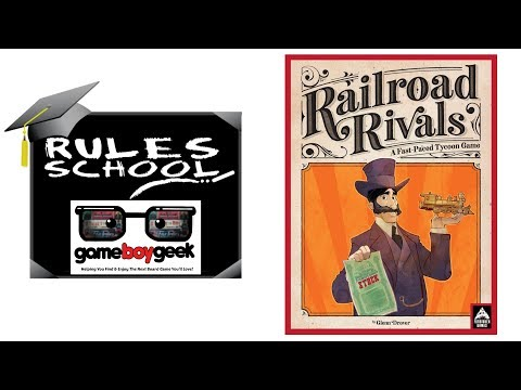 How to Play Railroad Rivals (Rules School) with the Game Boy Geek