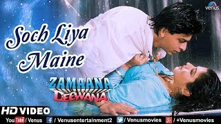 Soch Liya Maine - HD VIDEO   Shah Rukh Khan & Raveena