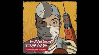 Faber Drive - You'll Make It