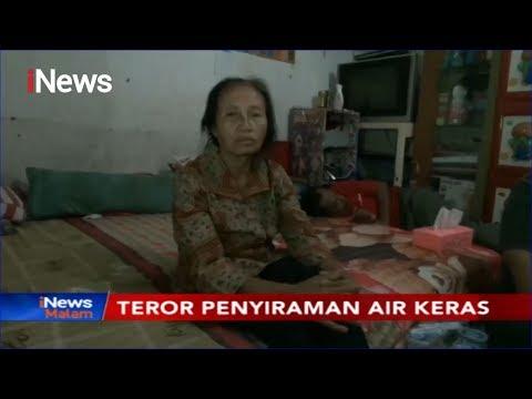 Polisi Buru Pelaku Penyiraman Air Keras Terhadap Wanita Penjual Sayuran - iNews Malam 11/11