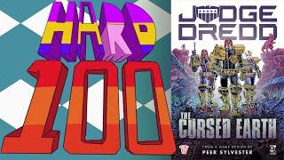 The Hard 100: Judge Dredd: The Cursed Earth