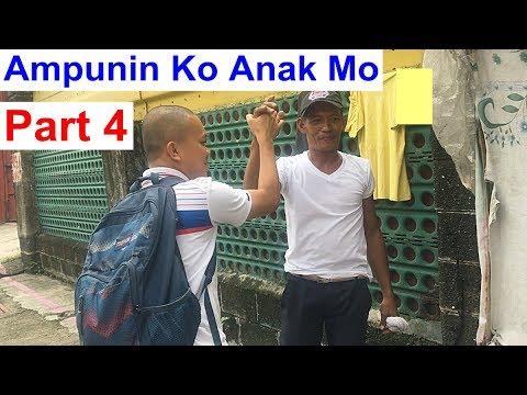 AMPUNIN KO ANAK MO (Part 4)