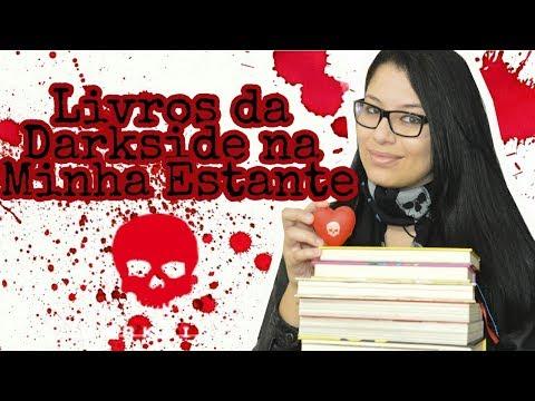 Livros da Darkside na minha estante ? Sexta Literária