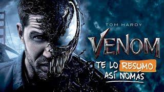 Venom | #TeLoResumoAsíNomás 214