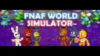 fnaf world simulator full game android apk - TH-Clip